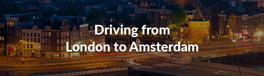 driving from london to amsterdam