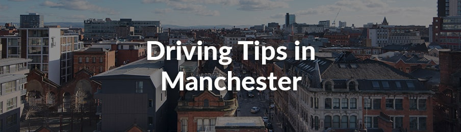 driving tips in manchester