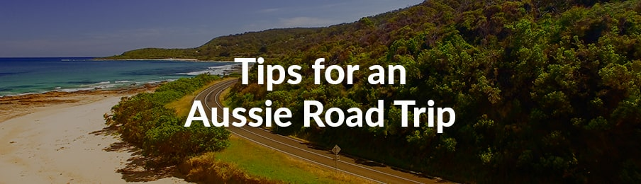 tips for an aussie road trip